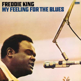Freddie King ‎– My Feeling For The Blues (LP)
