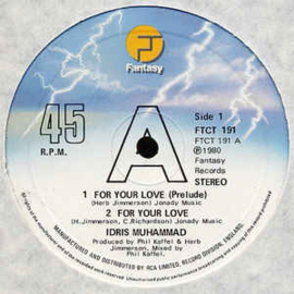 "Idris Muhammad ‎– For Your Love (12"" Single) T20"