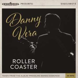 "Danny Vera - Rollercoaster (7"" Single)"