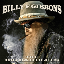 Billy F Gibbons ‎– The Big Bad Blues (LP)