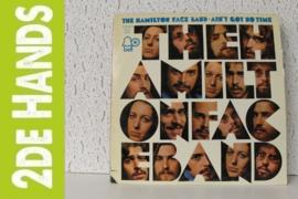 Hamilton Face Band – Ain't Got No Time (LP) H20
