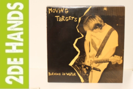 Moving Targets ‎– Burning In Water (LP) C10