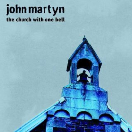 John Martyn The Church With One Bell (RSD 2021) (LP)