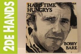 Bobby Bare – Hard Time Hungrys (LP) K40