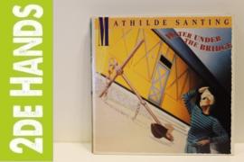 Mathilde Santing – Water Under The Bridge (LP) C40