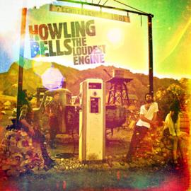 Howling Bells - Loudest Engine (LP)