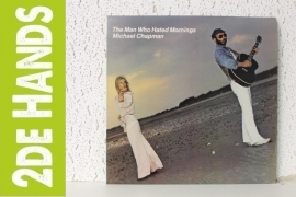 Michael Chapman – The Man Who Hated Mornings (LP) c30