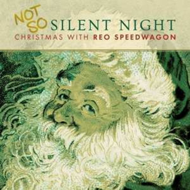Reo Speedwagon - Not So Silent Night: Christmas (LP)