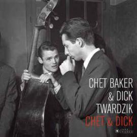 Chet Baker & Dick Twardzik – Chet & Dick -LTD- (LP)