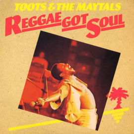 Toots & The Maytals ‎– Reggae Got Soul  (2LP)