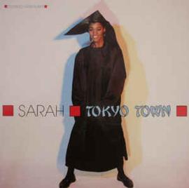 """Sarah - Tokyo Town (Extended Geisha-Mix) (12"""" Single) T20"""