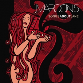 Maroon 5 - Songs About Jane (LP)