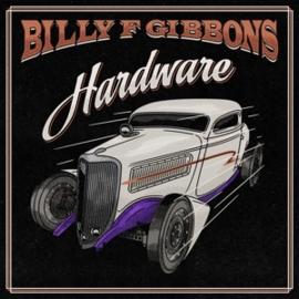 Billy F Gibbons – Hardware (LP)