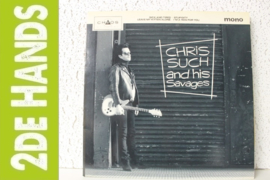 Chris Such And His Savages ‎– Chris Such And His Savages (LP) C10