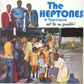 The Heptones & Their Friends - Meet The Now Generation! (LP)