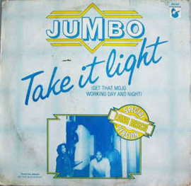 "Jumbo ‎– Take It Light (Get That Mojo Working Day And Night) (12"" Single) T20"