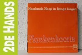 Neerlands Hoop In Bange Dagen – Plankenkoorts (LP) J60