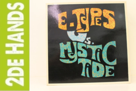 E-Types Vs. Mystic Tide – E-Types Vs. Mystic Tide (LP) K80