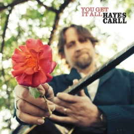 Hayes Carll - You Get It All (PRE ORDER) (LP)