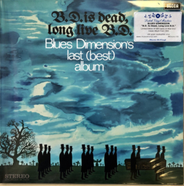 Blues Dimension ‎– B.D. Is Dead, Long Live B.D. (LP)