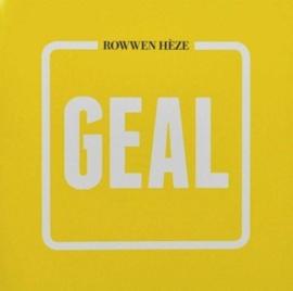 Rowwen Heze - Geal (PRE ORDER) (LP)