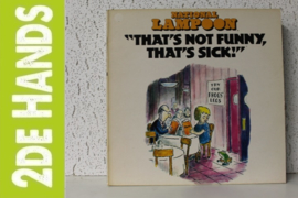 National Lampoon – That's Not Funny, That's Sick! (LP) B50