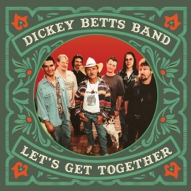 Dickey Betts Band - Let's Get Together (2LP)