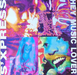 """S'Xpress – Hey Music Lover (12"""" Single) T30"""