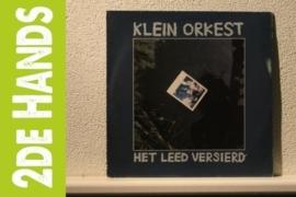 Klein Orkest - Het Leed Versierd (LP) A40