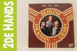 Byron Berline, Dan Crary, John Hickman – Berline ● Crary ● Hickman (LP) L10