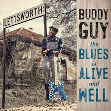 Buddy Guy ‎– The Blues Is Alive And Well (2LP)