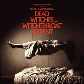 Dead Witches / Witchthroat Serpent - Doom Sessions - Vol. 666 (LP)