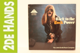 John Smith Rock Company ‎– Back To The Rock Power (LP) B90