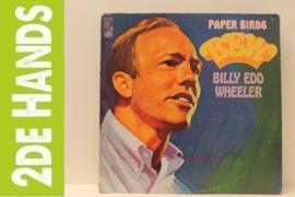 Billy Edd Wheeler – Paper Birds (LP) A40