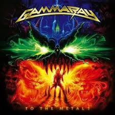 Gamma Ray - To The Metal (RSD 2020) (2LP)
