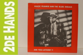 Magic Frankie And The Blues Disease ‎– Are You Listenin' !! (LP) H90
