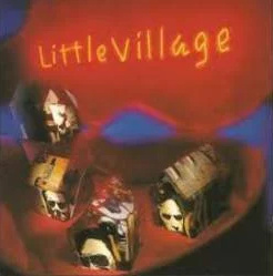 Little Village – Little Village (LP)