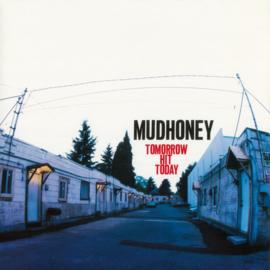 Mudhoney – Tomorrow Hit Today (LP)
