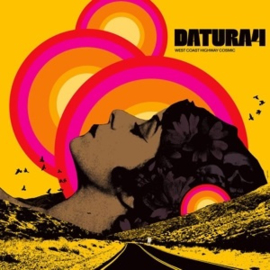 Datura4 - West Coast Highway Cosmic (LP)