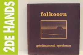 Folkcorn – Goedenavond Speelman (LP) K20