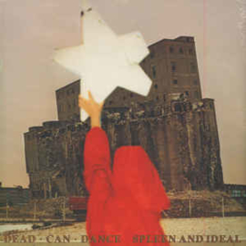 Dead Can Dance – Spleen And Ideal (LP)