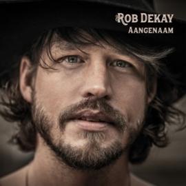 Rob Dekay - Aangenaam (LP)