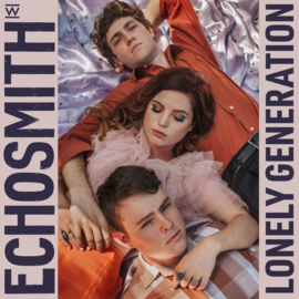 Echosmith - Lonely Generation (LP)