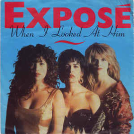 "Exposé ‎– When I Looked At Him (7"" Single) S90"