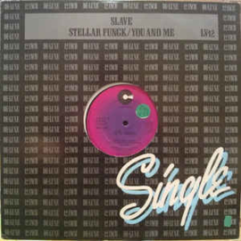 "Slave ‎– Stellar Fungk / You And Me (12"" Single) T20"