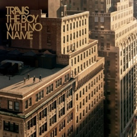"""Travis - The Boy With No Name (PRE ORDER) (LP+7"""")"""