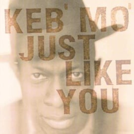 Keb' Mo' - Just Like You (LP)