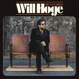 Will Hoge - Tiny Little Movies (LP)