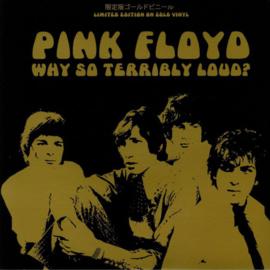 Pink Floyd – Why So Terribly Loud? (LP)