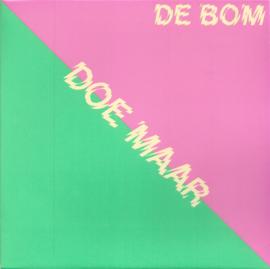 """Doe Maar – De Bom (7"""" Single)"""